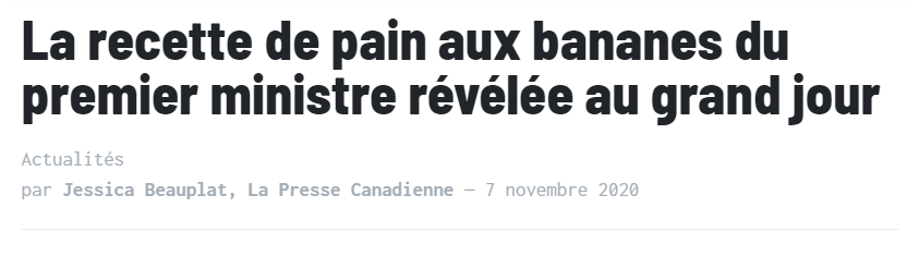 """Titre de journal : """"La recette de pain aux bananes du premier ministre révélée au grand jour"""". Un article signé """"Jessica Beauplat"""""""